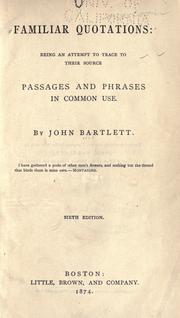 Familiar Quotations by Bartlett, John