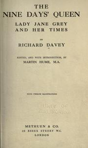 Cover of: The nine days' queen, Lady Jane Grey, and her times