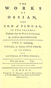 Cover of: The works of Ossian, the son of Fingal: Translated from the Galic language by James Macpherson.
