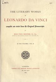 Cover of: The literary works of Leonardo da Vinci | Leonardo da Vinci