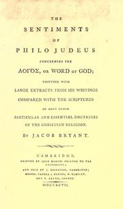 The sentiments of Philo Judeus concerning the logos, or word of God by Jacob Bryant