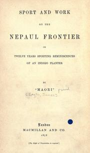 Cover of: Sport and work on the Nepaul frontier