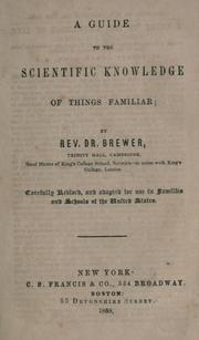 Cover of: A guide to the scientific knowledge of things familiar