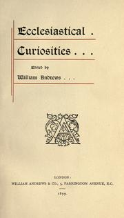 Cover of: Ecclesiastical curiosities