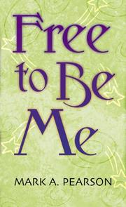 Cover of: Free to be me!
