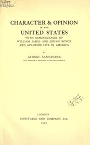 Cover of: Character and opinion in the United States | George Santayana