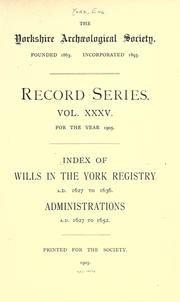 Cover of: Volume 35: Index of wills in the York Registry: 1627-36 | York (England)