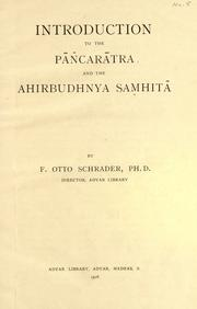 Cover of: Introduction to the Pañcaratra and the Ahirbudhnya samhita by F. Otto Schrader