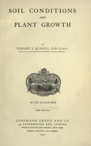 Soil conditions and plant growth by Russell, Edward J. Sir