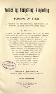 Cover of: Hardening, tempering, annealing and forging of steel | Joseph Vincent Woodworth