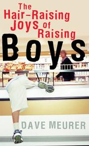 Cover of: The Hair-Raising Joys of Raising Boys