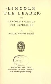 Cover of: Lincoln The Leader And Lincoln's Genius For Expression