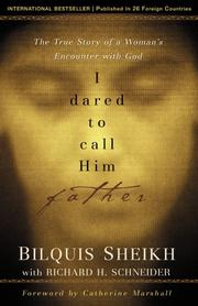 Cover of: I Dared to Call Him Father | Bilquis Sheikh