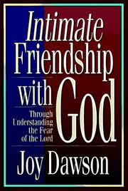 Cover of: Intimate friendship with God | Joy Dawson