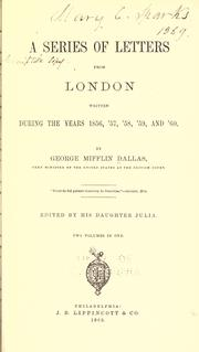 Cover of: A series of letters from London: written during the years 1856, '57, '58, '59, and '60