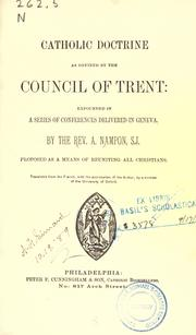 Cover of: Catholic doctrine as defined by the Council of Trent | Adrien Nampon