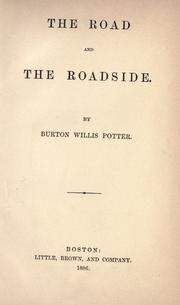 The road and the roadside by Burton Willis Potter