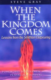 Cover of: When the kingdom comes: lessons from the Smithton outpouring