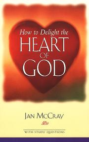 Cover of: How to delight the heart of God