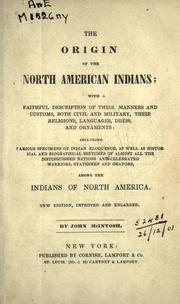 The origin of the North American Indians by McIntosh, John.