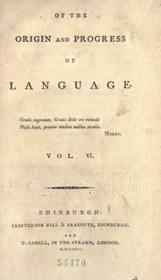 Of the origin and progress of language by Monboddo, James Burnett Lord