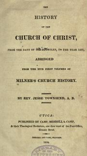 Cover of: The history of the church of Christ, from the days of the Apostles, to the year 1551