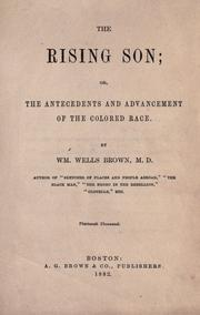 Cover of: The rising son, or, The antecedents and advancement of the colored race