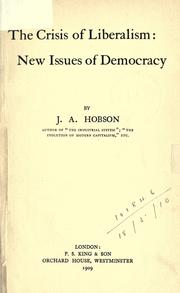 The crisis of liberalism by Hobson, J. A.