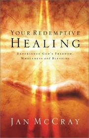 Cover of: Your redemptive healing
