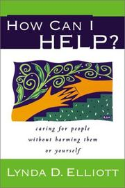 Cover of: How Can I Help? | Lynda D. Elliott