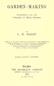 Cover of: Garden-making | L. H. Bailey