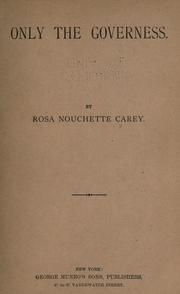 Only the governess by Rosa Nouchette Carey
