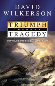 Cover of: Triumph through tragedy
