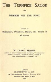 Cover of: The turnpike sailor: or, Rhymes on the road : recited by buccaneers, privateers, slavers, and sailors of all degree