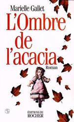 Cover of: L' ombre de l'acacia