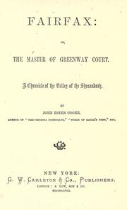 Cover of: Fairfax: or, The master of Greenway Court, a chronicle of the Valley of the Shenandoah