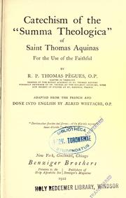 Cover of: Catechism of the Summa theologica of Saint Thomas Aquinas by Thomas Pègues