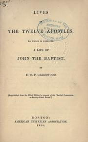 Cover of: Lives of the twelve Apostles by F. W. P. Greenwood