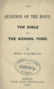 The question of the hour by Clark, Rufus W.