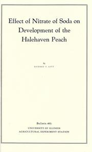 Cover of: Effect of nitrate of soda on development of the Halehaven peach