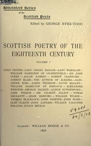 Scottish poetry of the eighteenth century by Eyre-Todd, George