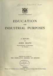 Education for industrial purposes by Ontario. Dept. of Education.