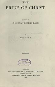 Cover of: The bride of Christ: a study in Christian legend lore
