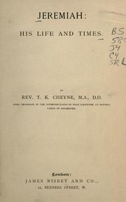 Cover of: Jeremiah, his life and times