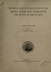 Cover of: Investigation of inequalities in the motion of the moon produced by the action of the planets