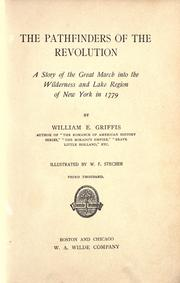 Cover of: The pathfinders of the revolution: a story of the great march into the wilderness and lake region of New York in 1779