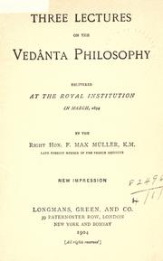 Cover of: Three lectures on the Vedânta philosophy