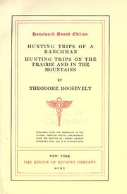 Cover of: Hunting trips of a ranchman: sketches of sport on the northern cattle plains