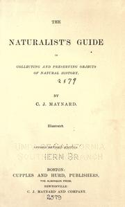 The naturalist's guide in collecting and preserving objects of natural history by C. J. Maynard