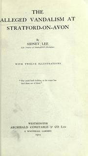 The alleged vandalism at Stratford-on-Avon by Lee, Sidney Sir